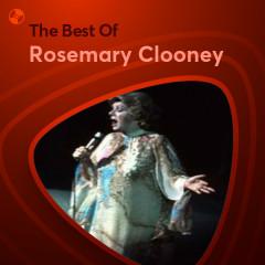 Những Bài Hát Hay Nhất Của Rosemary Clooney - Rosemary Clooney