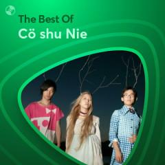 Những Bài Hát Hay Nhất Của Cö shu Nie - Cö shu Nie