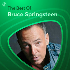 Những Bài Hát Hay Nhất Của Bruce Springsteen - Bruce Springsteen
