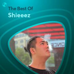 Những Bài Hát Hay Nhất Của Shieeez