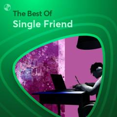 Những Bài Hát Hay Nhất Của Single Friend