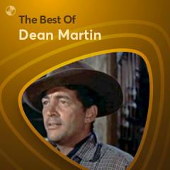 Những Bài Hát Hay Nhất Của Dean Martin - Dean Martin