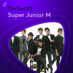 Những Bài Hát Hay Nhất Của Super Junior M - Super Junior M