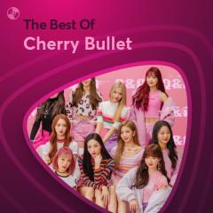 Những Bài Hát Hay Nhất Của Cherry Bullet