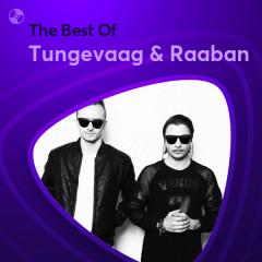 Những Bài Hát Hay Nhất Của Tungevaag & Raaban - Tungevaag & Raaban