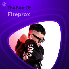 Những Bài Hát Hay Nhất Của Fireprox