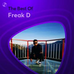 Những Bài Hát Hay Nhất Của Freak D
