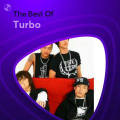 Những Bài Hát Hay Nhất Của Turbo