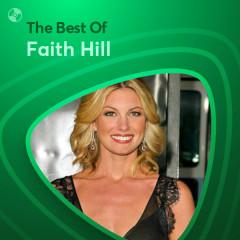 Những Bài Hát Hay Nhất Của Faith Hill - Faith Hill