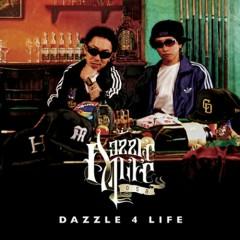 DAZZLE 4 LIFE