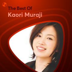 Những Bài Hát Hay Nhất Của Kaori Muraji