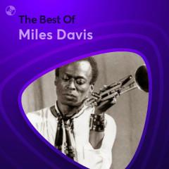 Những Bài Hát Hay Nhất Của Miles Davis