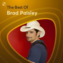 Những Bài Hát Hay Nhất Của Brad Paisley - Brad Paisley
