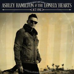 Ashley Hamilton & The Lonely Hearts