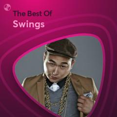 Những Bài Hát Hay Nhất Của Swings - Swings