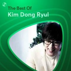 Những Bài Hát Hay Nhất Của Kim Dong Ryul - Kim Dong Ryul