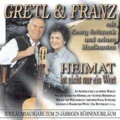 Gretl & Franz mit Georg Schwenk und seinen Musikanten