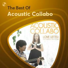 Những Bài Hát Hay Nhất Của Acoustic Collabo - Acoustic Collabo