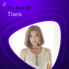 Những Bài Hát Hay Nhất Của Tiara - Tiara