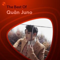 Những Bài Hát Hay Nhất Của Quân Juno - Quân Juno