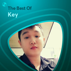 Những Bài Hát Hay Nhất Của Key - Key