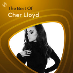 Những Bài Hát Hay Nhất Của Cher Lloyd - Cher Lloyd