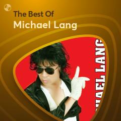 Những Bài Hát Hay Nhất Của Michael Lang - Michael Lang