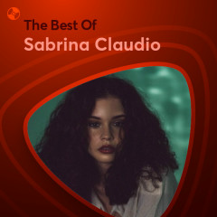 Những Bài Hát Hay Nhất Của Sabrina Claudio - Sabrina Claudio
