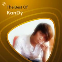Những Bài Hát Hay Nhất Của KanDy - KanDy