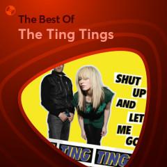 Những Bài Hát Hay Nhất Của The Ting Tings - The Ting Tings