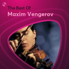 Những Bài Hát Hay Nhất Của Maxim Vengerov