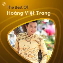 Những Bài Hát Hay Nhất Của Hoàng Việt Trang