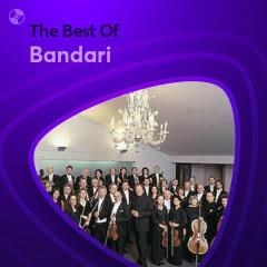 Những Bài Hát Hay Nhất Của Bandari - Bandari