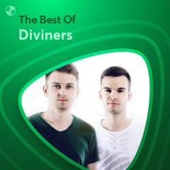 Những Bài Hát Hay Nhất Của Diviners - Diviners