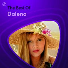 Những Bài Hát Hay Nhất Của Dalena - Dalena
