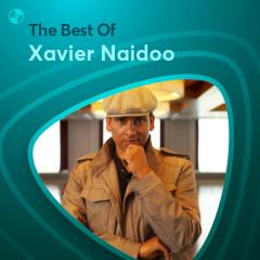 Những Bài Hát Hay Nhất Của Xavier Naidoo - Xavier Naidoo