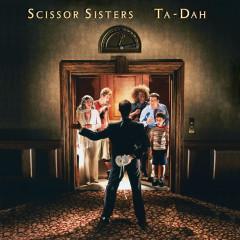 Ta-Dah (CD2) - Scissor Sisters