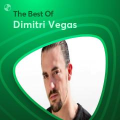 Những Bài Hát Hay Nhất Của Dimitri Vegas