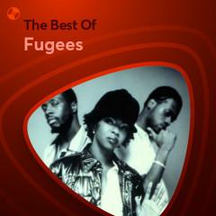 Những Bài Hát Hay Nhất Của Fugees