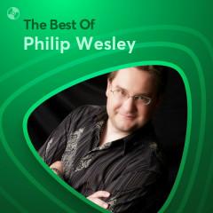 Những Bài Hát Hay Nhất Của Philip Wesley