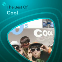 Những Bài Hát Hay Nhất Của Cool - Cool