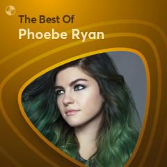 Những Bài Hát Hay Nhất Của Phoebe Ryan