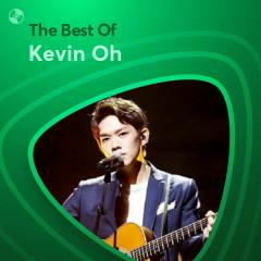 Những Bài Hát Hay Nhất Của Kevin Oh - Kevin Oh