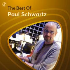 Những Bài Hát Hay Nhất Của Paul Schwartz - Paul Schwartz