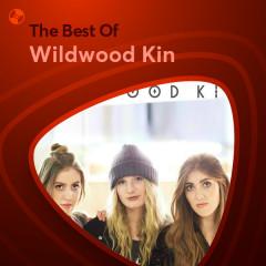 Những Bài Hát Hay Nhất Của Wildwood Kin - Wildwood Kin