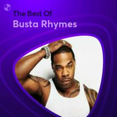 Những Bài Hát Hay Nhất Của Busta Rhymes - Busta Rhymes