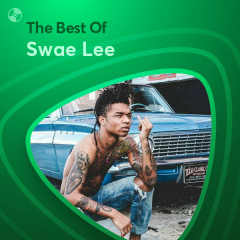 Những Bài Hát Hay Nhất Của Swae Lee