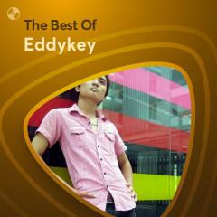 Những Bài Hát Hay Nhất Của Eddykey - Eddykey