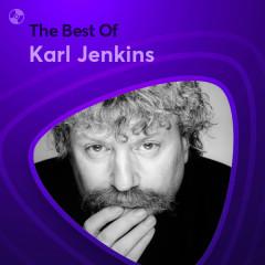 Những Bài Hát Hay Nhất Của Karl Jenkins - Karl Jenkins