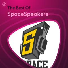 Những Bài Hát Hay Nhất Của SpaceSpeakers